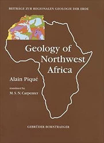 9783443110291: Geology of northwest Africa (Beiträge zur regionalen Geologie der Erde)