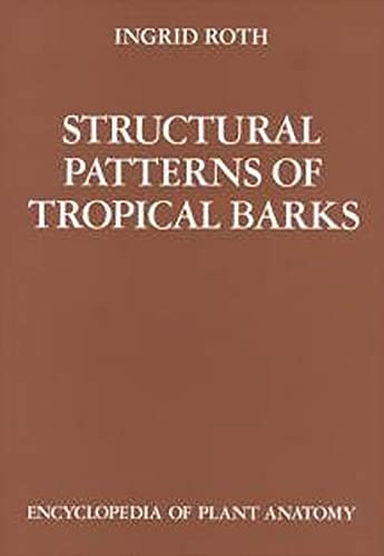 Structural Patterns of Tropical Barks: Braun, H J
