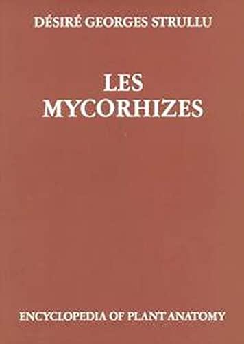 Les Mycorhizes (Encyclopedia of plant anatomy) (French: Strullu, D.G.
