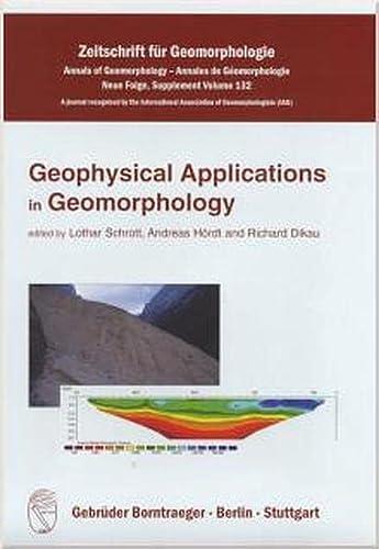 GEOPHYSICAL APPLICATIONS IN GEOMORPHOLOGY,: Schrott et al - Eds.: