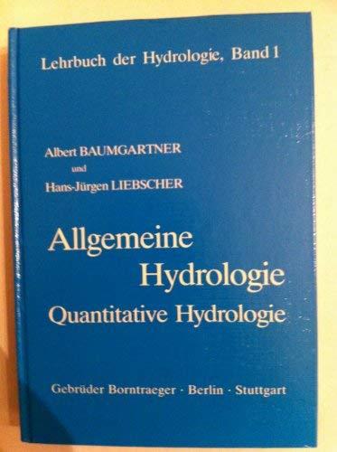 Allgemeine Hydrologie. Quantitative Hydrologie: Albert,Liebscher, Hans-Jürgen Baumgartner