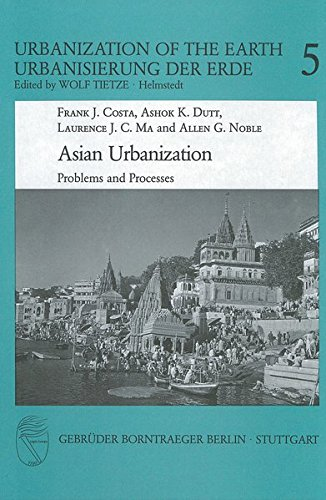 9783443370077: Asian Urbanization Problems and Processes (Urbanization of the Earth, Vol 5)