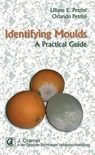 Identifying Moulds: Liliane E. Petrini