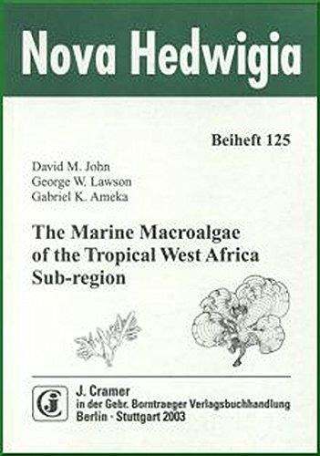 9783443510473: THE MARINE MACROALGAE OF THE TROPICAL WEST AFRICA SUB-REGION.