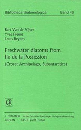 Freshwater diatoms from Ile de la Possession (Crozet Archipelago, Subantarctica): Bart van de ...