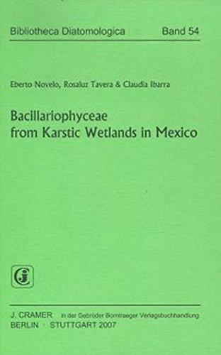 Bacillariophyceae from Karstic Wetlands in Mexico: Eberto Novelo