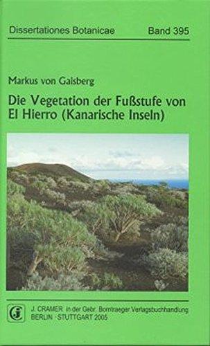 Die Vegetation der Fußstufe von El Hierro (Kanarische Inseln): Markus von Gaisberg