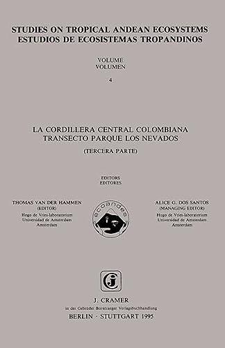 9783443650032: Studies on tropical Andean ecosystems / Estudios de ecosistemas tropandinos. Vol. 4. La cordillera central colombiana transecto parque los nevados. Tercera parte