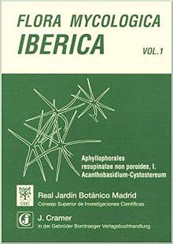 9783443650063: Aphyllophorales Resupinatae Non Poroides: I. Acanthobasidium - Cystostereum