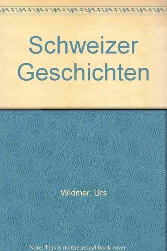 9783444101489: Schweizer Geschichten