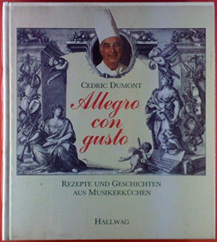 Allegro con gusto. Rezepte und Geschichten aus Musikerküchen
