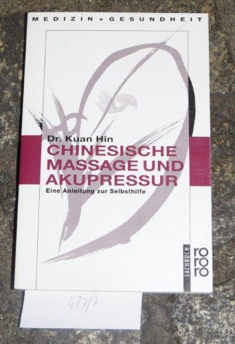 9783444103438: Inhoa. Dr. Kuan Hins chinesische Massage und Akupressur