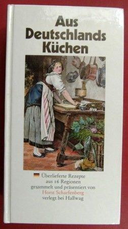 9783444103629: Aus Deutschlands Küchen. Rezepte aus 16 Regionen