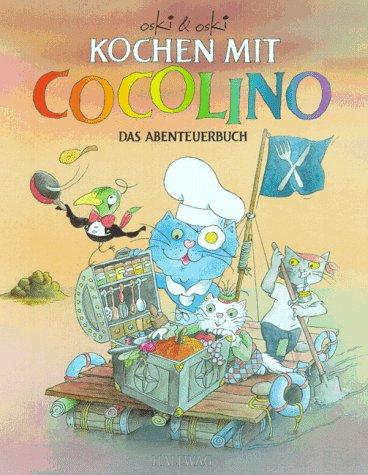 9783444105005: Kochen mit Cocolino. Das Abenteuerbuch