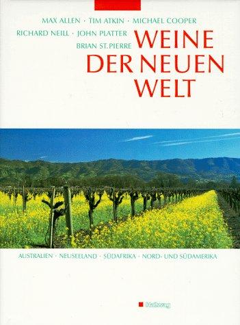 9783444105203: Weine der neuen Welt. Australien, Neuseeland, Südafrika, Nord- und Südamerika