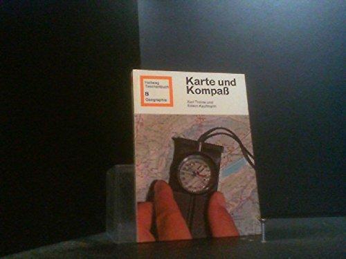 Karte Und Kompass: Thone, Karl;Kaufmann, Edwin