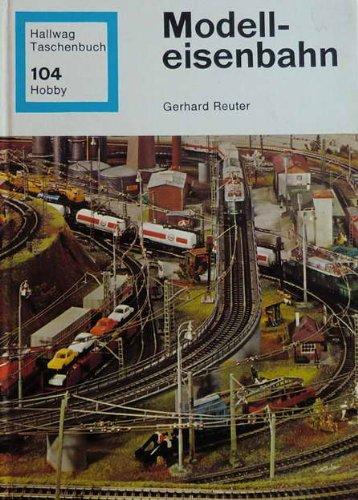 Modell eisenbahn Hallwag Taschenbuch 104: Gerhard Reuter
