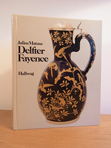 9783444510649: Delfter Fayence (German Edition)