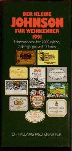 Der kleine Johnson für Weinkenner 1990. Informationen über 2000 Weine, Jahrgänge und Trinkreife (3444701470) by Hugh Johnson
