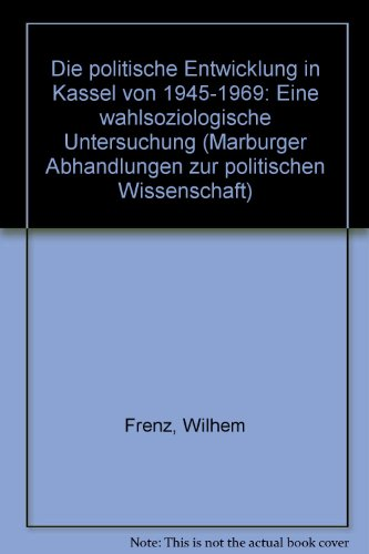 Die politische Entwicklung in Kassel von 1945-1969: Wilhelm Frenz