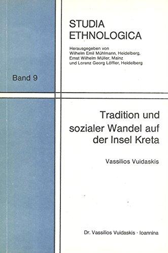 9783445014870: Tradition und sozialer Wandel auf der Insel Kreta (Studia ethnologica)