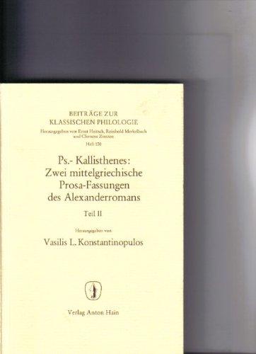 9783445022950: Ps - Kallisthenes: Zwei mittelgriechische Prosa-Fassungen des Alexanderromans