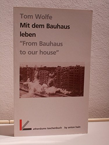 9783445046437: Mit dem Bauhaus leben. From Bauhaus to our house