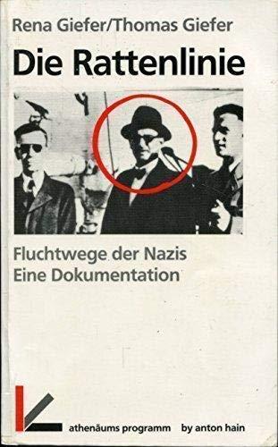 9783445085665: Die Rattenlinie: Fluchtwege der Nazis : eine Dokumentation (German Edition)