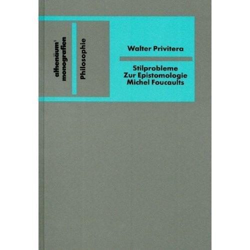 9783445092403: Stilprobleme: Zur Epistemologie Michel Foucaults (Athenäums Monografien)