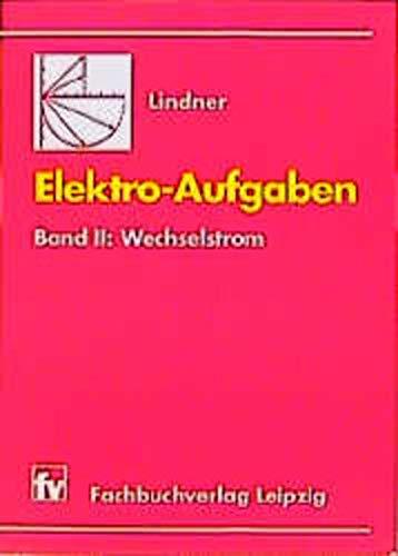 9783446008380: Elektro-Aufgaben. Übungsaufgaben zu den Grundlagen ...