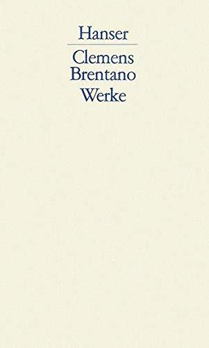 Werke Band 1 - 4: Clemens Brentano