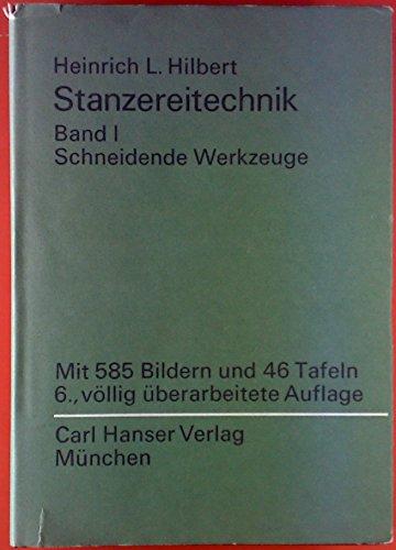 Schneidende Werkzeuge : Arbeitspläne, Entwurf U. Herstellung: Hilbert,  Heinrich L.