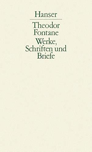 Werke, Schriften und Briefe, Abteilung I, Band 6 - SEPARAT (Gedichte): Fontane, Theodor