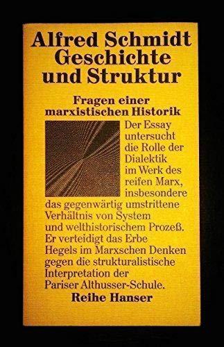 9783446115040: Geschichte und Struktur;: Fragen einer marxistischen Historik (Reihe Hanser) (German Edition)