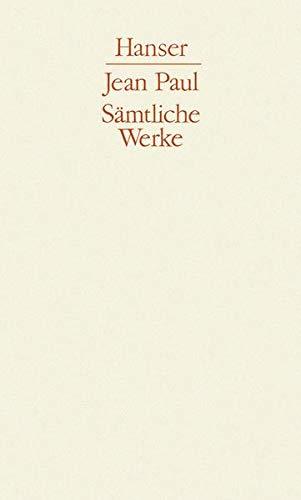 Jugendwerke II. Vermischte Schriften I: 2. Abteilung, Band II: Jugendwerke II: Jean Paul