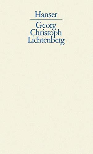Schriften und Briefe.: Georg Christoph Lichtenberg