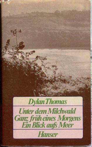 Unter dem Milchwald (9783446117747) by Dylan Thomas