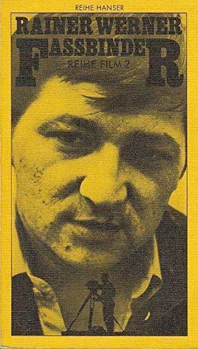 Rainer Werner Fassbinder: Karsunke, Yaak; Iden, Peter; Wiegand, Wilfried u.a.
