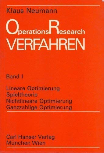 Operations Research Verfahren (Theorie und Praxis des Operations-Research) (German Edition) (3446119582) by Klaus Neumann