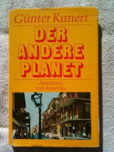 Der andere Planet.: Kunert, Günter