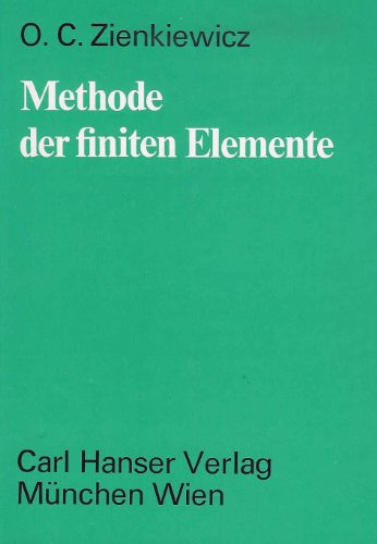 9783446120464: Methode der finiten Elemente.