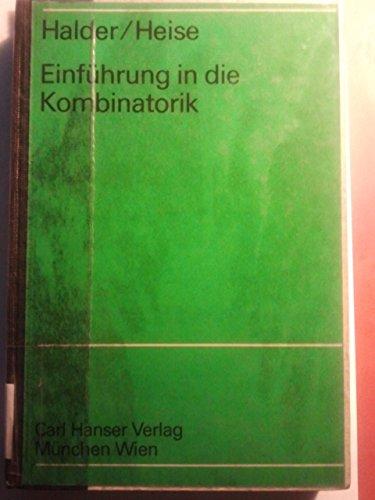 9783446121409: Einführung in die Kombinatorik: Mit einem Anhang über formale Potenzreihen (Mathematische Grundlagen für Mathematiker, Physiker und Ingenieure) (German Edition)