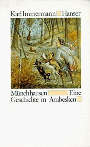 Münchhausen: Eine Geschichte in Arabesken: Immermann, Karl