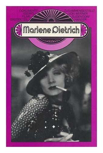 Marlene Dietrich : Dokumente, Essays, Filme / zsgest. von Werner Sudendorf. T. 1. - Leben: Dietrich, Marlene - Gandert, Gero