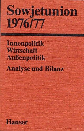 9783446124714: Sowjetunion 1976/77.. Innenpolitik - Wirtschaft - Aussenpolitik. Analyse und Bilanz.