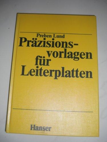 Präzisionsvorlagen für Leiterplatten: Lund, Preben: