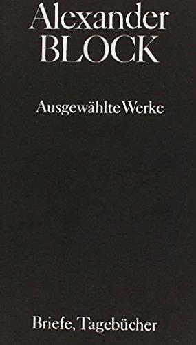 9783446125728: Ausgewählte Werke in drei Bänden: Band 1: Gedichte; Band 2: Stücke, Essays, Reden; Band 3: Briefe, Tagebücher