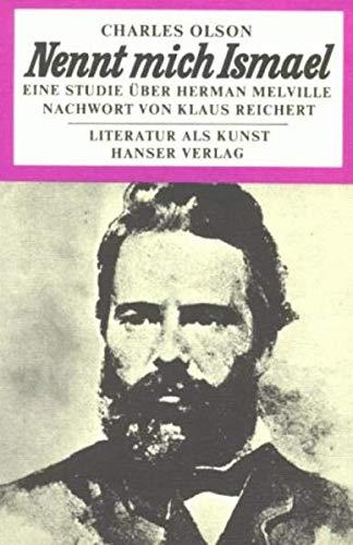 9783446127388: Nennt mich Ismael. Eine Studie über Herman Melville.