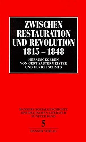 9783446127791: Zwischen Restauration und Revolution 1815-1848 (Hansers Sozialgeschichte der deutschen Literatur vom 16. Jahrhundert bis zur Gegenwart) (German Edition)