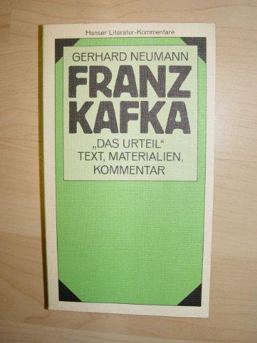 9783446128781: Literatur-Kommentare: Franz Kafka : Das Urteil - Text, Materialien, Kommentar